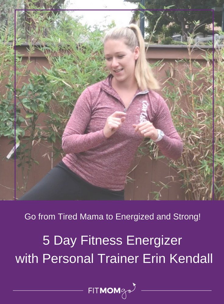 5 Day Fitness Energizer with Personal Trainer Erin Kendall