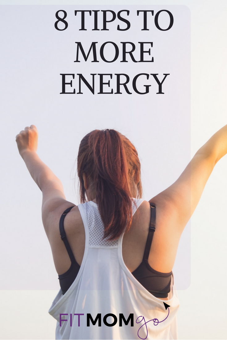 8 Tips for More Energy