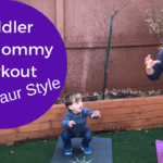 Toddler and Mommy Workout | Dinosaur Theme